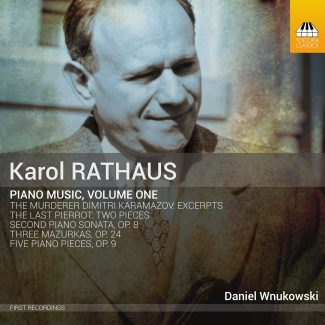 Karol Rathaus: Piano Music, Volume One