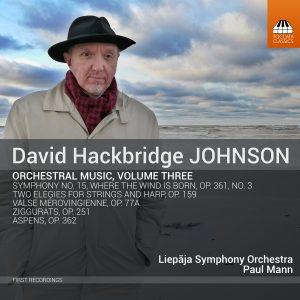 David Hackbridge Johnson: Orchestral Music, Vol. 3