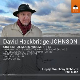 David Hackbridge Johnson: Orchestral Music, Vol. 3