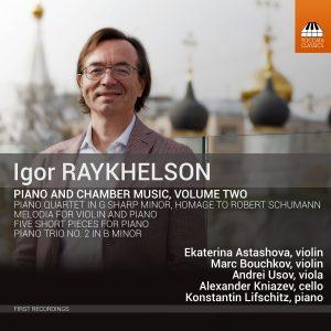 Igor Raykhelson: Piano & Chamber Music, Vol. 2