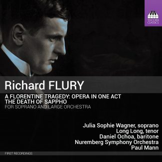 Richard Flury: A Florentine Tragedy: Opera in One Act Cover Art