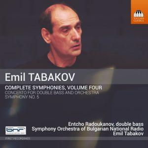 Emil Tabakov: Complete Symphonies, Volume Four