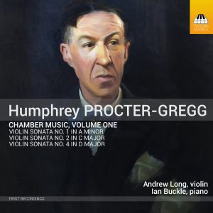 HUMPHREY PROCTER-GREGG Chamber Music, Volume One