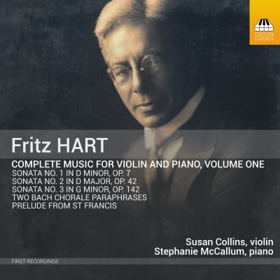 Fritz HART: Complete Music for Violin and Piano, Volume One