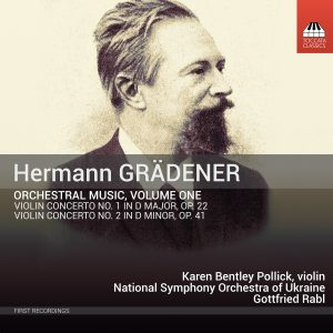 Hermann GRÄDENER: Orchestral Music, Volume One
