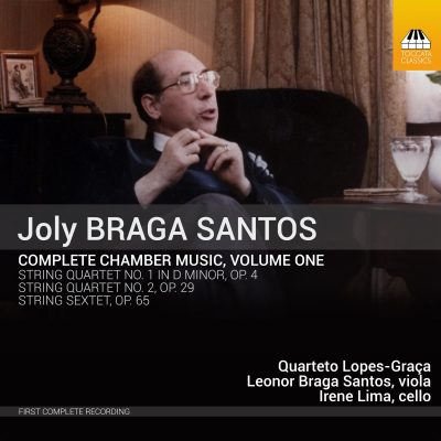 JOLY BRAGA SANTOS Complete Chamber Music, Volume One