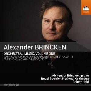 ALEXANDER BRINCKEN Orchestral Music, Volume One