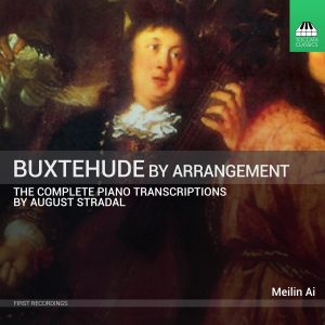 Buxtehude by Arrangement: The Stradal Transcriptions