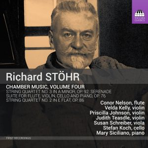 Richard STÖHR: Chamber Music, Volume Four
