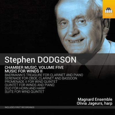 Stephen DODGSON: Chamber Music, Volume Five: Music for Winds II