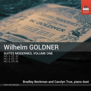 Wilhelm GOLDNER: Suites Modernes, Volume One