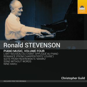 Ronald Stevenson: Piano Music, Volume Four