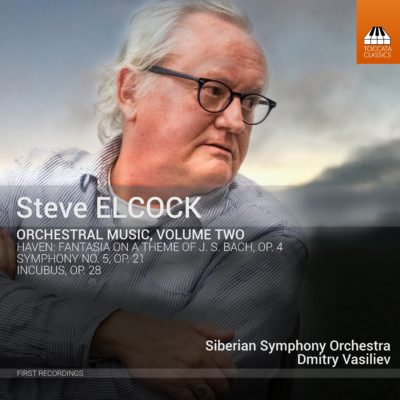 Steve ELCOCK: Orchestral Music, Volume Two