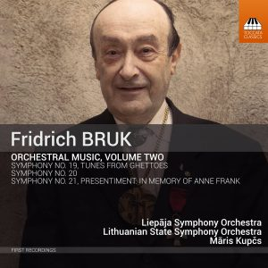 Fridrich BRUK: Orchestral Music, Volume Two