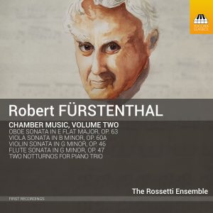 Robert FÜRSTENTHAL: Chamber Music, Volume Two
