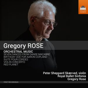 Gregory ROSE: Orchestral Music