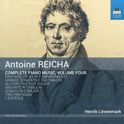 Antoine REICHA: Complete Piano Music, Volume Four
