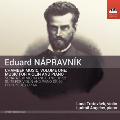 Eduard NÁPRAVNÍK: Chamber Music, Volume One: Music for Violin and Piano