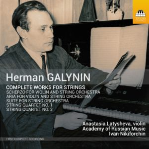 Herman Galynin: Complete Works for Strings
