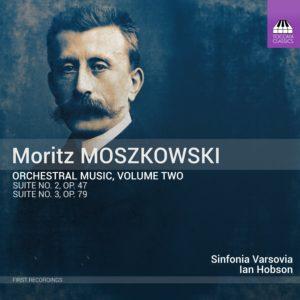 Moritz Moszkowski: Orchestral Music, Volume Two