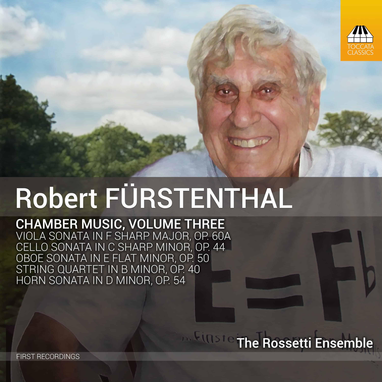 Robert Fürstenthal: Chamber Music, Volume Three