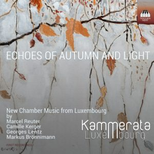 Echoes of Autumn and Light: New Chamber Music from Luxembourg