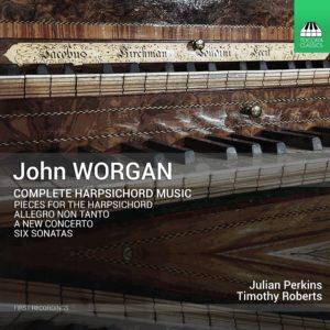 John Worgan: Complete Harpsichord Music