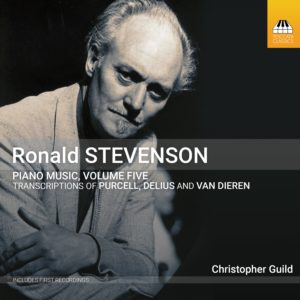 Ronald Stevenson: Piano Music, Volume Five