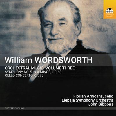 William Wordsworth: Orchestral Music, Volume Three