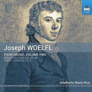 Joseph Woelfl: Piano Music, Volume Two