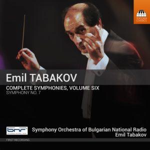 Emil Tabakov: Complete Symphonies, Volume 6