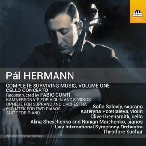 Pál Hermann: Complete Surviving Music, Volume One